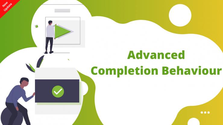 Advanced Completion Behaviour