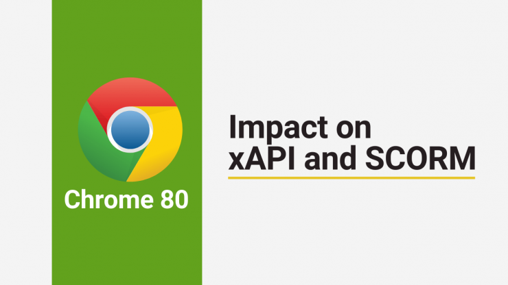 Chrome 80 Update impact on xAPI and SCORM