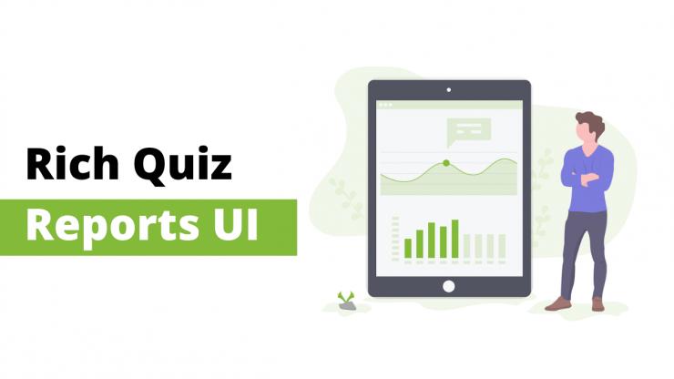 Rich Quiz Reports UI
